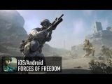 FORCES OF FREEDOM - iOS  Android - FIRST GAMEPLAY