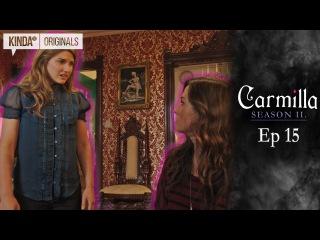 Carmilla | S2 E15