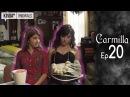 Carmilla | S1 E20 Sock Puppets and European History