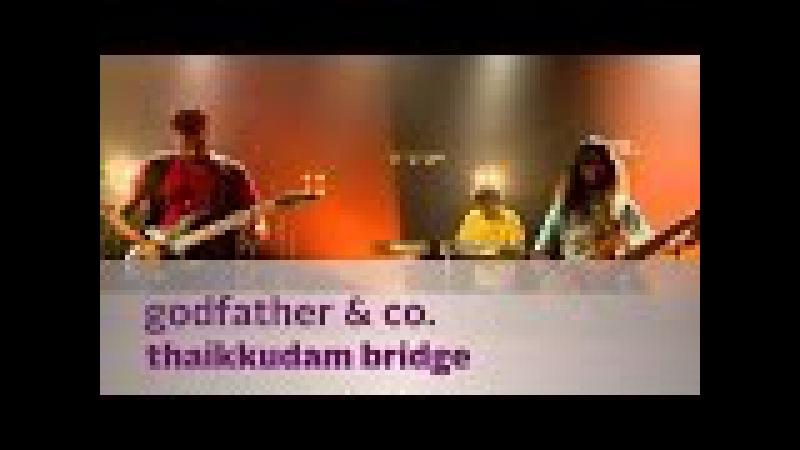 Godfather Co. - Thaikkudam Bridge - Music Mojo Season 3 - Kappa TV