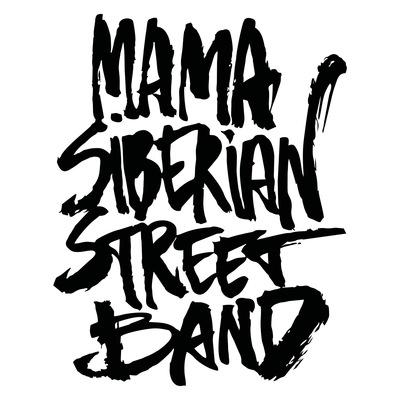 Mama-Siberian Sreet-Band