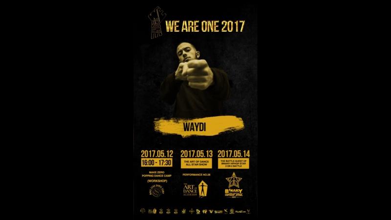 We are one 2017 - @waydi_wayde Insta Stories