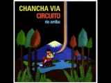 Chancha via Circuito - José Larralde - Quimey Neuquen (1)