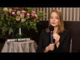 Chris Smith- Jodie Foster talks Money Monster