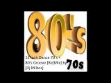 12 Inch Dance 70's + 80's Groove ReMix by Dj Miltos