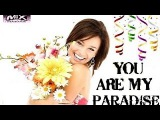 Mark Ashley - You Are My Paradise  (Club  Chwaster Mixx) Dance Beat 2017