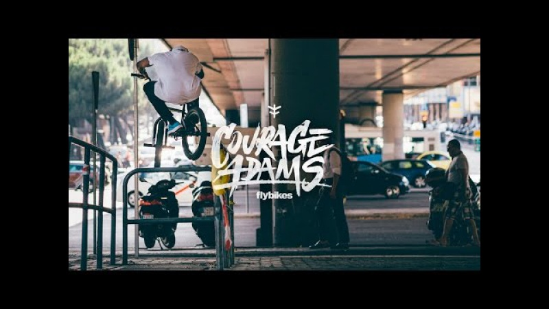 Courage Adams - 7 Days Is All It Takes - FLY BIKES X DIG BMX