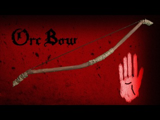 LARP: Orc Bow Tutorial