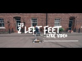 LZ7 - Two Left Feet (Lyric Video)