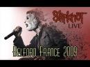 Slipknot Live Belford France 2009 FULL SHOW