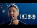 Brett Young, In Case You Didn't Know
