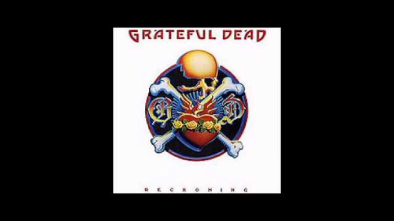 The Grateful Dead - Reckoning (Disc One, April 1, 1981)