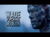Wade Fcking Wilson (DEADPOOL) For Sokolov