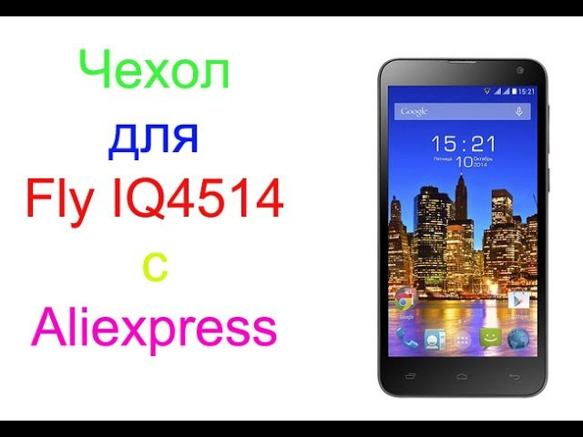 Чехол для Fly IQ4514 c Aliexpress
