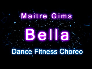 Maitre Gims ~Bella ~ Dance Fitness Choreography by Alex