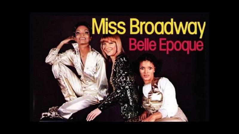 Belle Epoque ~ Miss Broadway 1977