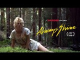 Always Shine (Official Trailer) - A Shudder Exclusive