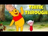 Фразовый глагол to THINK THROUGH из Винни Пуха