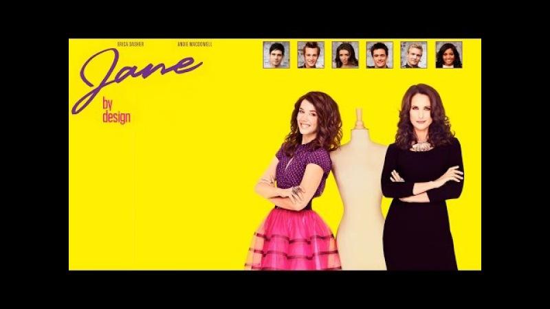 """""""В стиле Джейн""""(Jane by Design) трейлер сериала."""