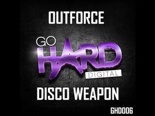 [ UK Hardcore ] GHD006: Outforce - Disco Weapon ( 23/01/2017)
