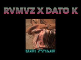 Ramaz / Rvmvz x Dato K - Welcome (Promo Video)