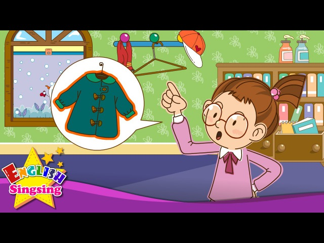 Where is my coat? Where are my gloves? (In/on/under) - English song for Kids - Sing a song loudly