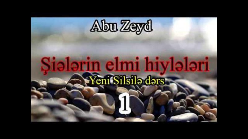 Abu Zeyd - Şiələrin Elmi Hiylələri