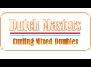 2017 CCT Dutch Masters Mixed Doubles | Semi Final | Bryzgalova - Krushelnitsky vs Norberg - Stenberg
