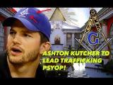 ILLUMINATI ASKS FREEMASON ASHTON KUTCHER TO LEAD TRAFFIC PSYOP AWAY FROM PIZZAGATE &amp ELITES!