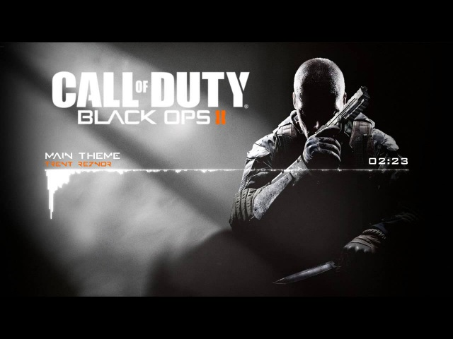 Call of Duty Black Ops II - Main Theme by Trent Reznor