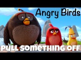 Фразовый глагол to PULL something OFF из Angry Birds
