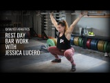 Rest Day Barbell Work with Jessica Lucero