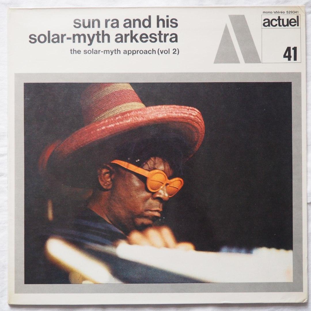 sun ra - solar myth approach vol 2 actuel 41