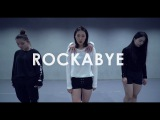 Clean Bandit - Rockabye ft.Sean Paul &amp Anne-Marie Choreography. Jane Kim