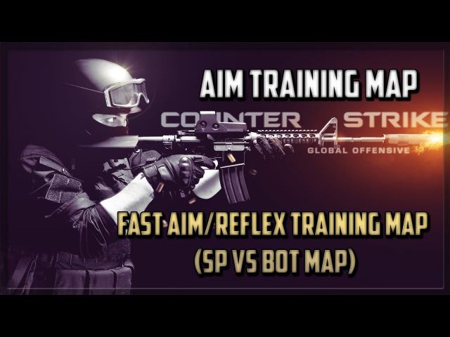 FAST AIM/REFLEX TRAINING MAP (SP vs Bot Map) [CS:GO maps]