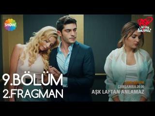 Aşk Laftan Anlamaz 9.Bölüm 2.Fragman