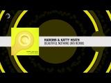 Radion6 &amp Katty Heath - Beautiful Nothing (IRA' Remix)