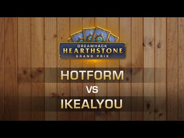 HS - Hotform vs ikealyou - Round 6 - Hearthstone Grand Prix DreamHack Valencia 2016