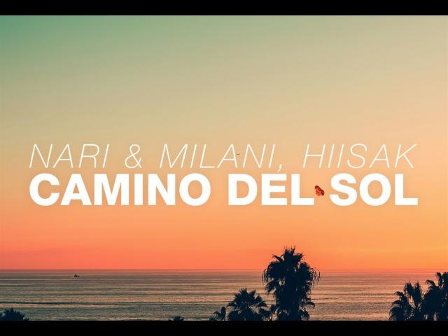 Nari Milani, Hiisak - Camino Del Sol