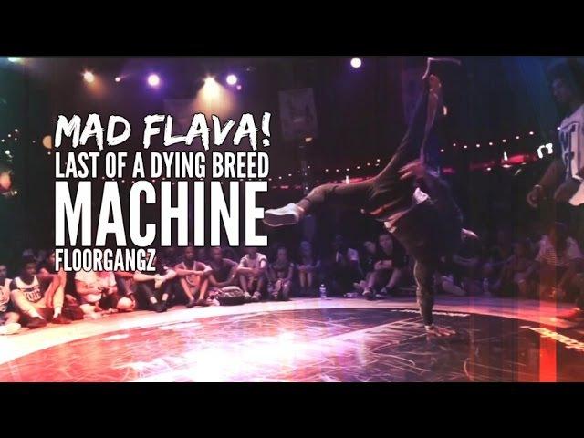 Bboy MACHINE Beatkill Compilation - Mad Flava!