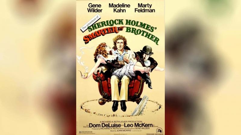 Приключения хитроумного брата Шерлока Холмса 1975 The Adventure of Sherlock Holmes' Smarter Brother смотреть онлайн без регистрации