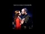 «Хюррем і Сулейман» под музыку Юлианна Караулова - Внеорбитные. Picrolla