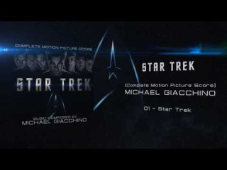 01 - Star Trek - Michael Giacchino - STAR TREK (2009)