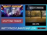 Matt Pincer - Escape (Alternative Lead) UPLIFTING TRANCE