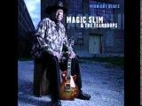 Magic Slim &amp The Teardrops Driftin Blues