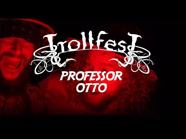 TrollfesT - Professor Otto (OFFICIAL MUSIC VIDEO)