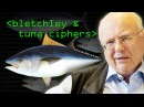 Fishy Codes: Bletchley's Other Secret - Computerphile