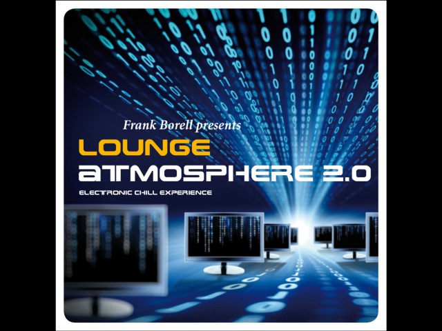 Frank Borell - Lounge Atmosphere 2.0 ...Electronic Chill Experience (Manifold Records) [Full Album]