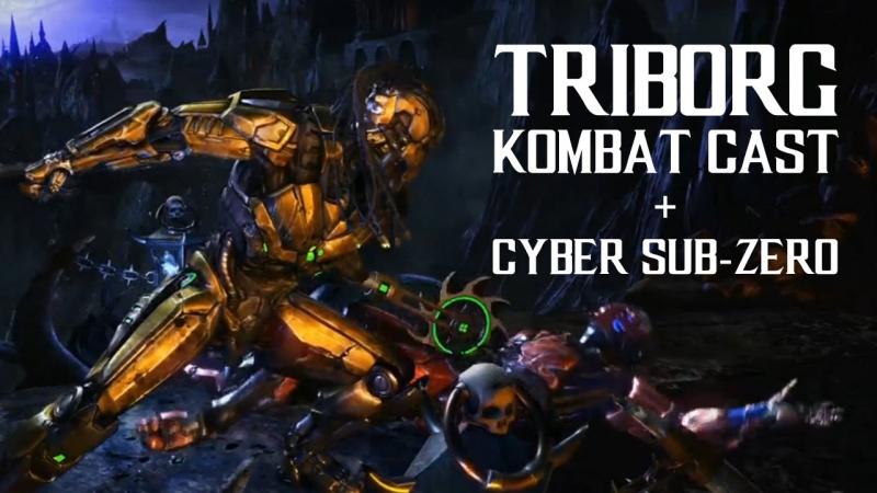 Triborg Full Kombat Cast Cyber Sub Zero KP2 FATALITY BRUTALITY X-RAY