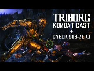 Triborg Full Kombat Cast Cyber Sub Zero KP2 FATALITY BRUTALITY X-RAY